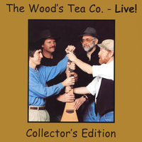 The Wood's Tea Co. - Live! — Woods Tea Company