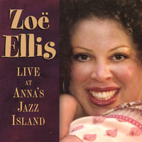 Live At Anna's Jazz Island — Zoe Ellis