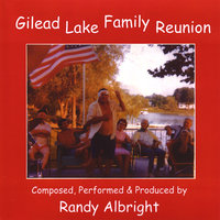 Gilead Lake Family Reunion — Randy Albright