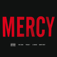 Mercy — Kanye West, Big Sean, Pusha T, 2 Chainz