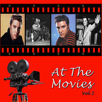 At the Movies, Vol. 2 — Elvis Presley