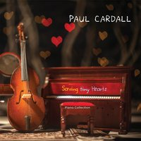 Saving Tiny Hearts — Paul Cardall