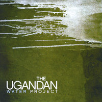 The Ugandan Water Project — сборник