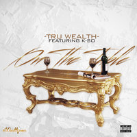 On the Table - Single — Tru Wealth
