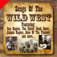 Songs of the Wild West — The Sons Of The Pioneers