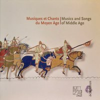 Musiques et Chants du Moyen Age (Music and Songs from Middle Age) — сборник
