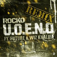 U.O.E.N.O. Remix - Single — Rocko