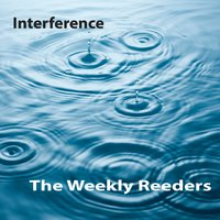 Interference — THE WEEKLY REEDERS