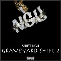 GraveYard Shift 2 — Shift Ngu