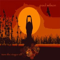 Turn The Ringer Off — Paul Wilson