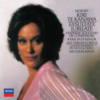 Mozart: Exsultate, Jubilate; Vesperae solennes de confessore; Kyrie in D minor; Ave Verum Corpus — London Symphony Orchestra (LSO), Kiri Te Kanawa, Gwynne Howell, John Constable, Sir Colin Davis, London Symphony Chorus
