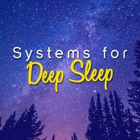 Systems for Deep Sleep — Deep Sleep Systems