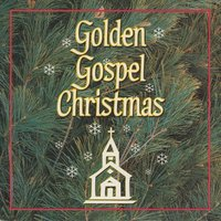 Golden Gospel Christmas — сборник