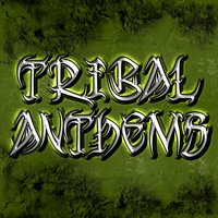 Tribal Anthems (The Best House Music Tribal Anthems) — сборник
