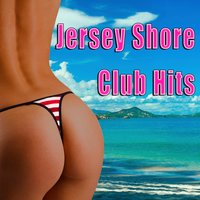 Jersey Shore - Club Hits — сборник