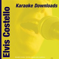 Karaoke Downloads - Elvis Costello — Karaoke