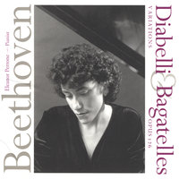 Beethoven: Diabelli Variations and Bagatelles, Op. 126 — Eleanor Perrone