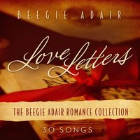 Love Letters: The Beegie Adair Romance Collection — Beegie Adair