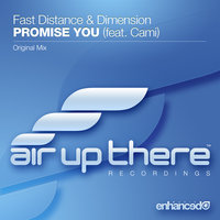 Promise You — Fast Distance & Dimension feat. Cami