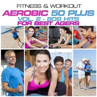 Fitness & Workout:Aerobic 50 Plus Vol.2-80s Hits — Personal Trainer Mike