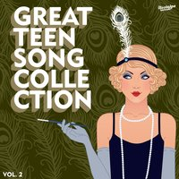 The Great Teen Song Collection, Vol. 2 — сборник