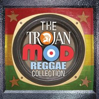 Trojan Mod Reggae Collection — сборник