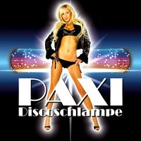 Discoschlampe — Paxi