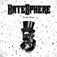 To The Nines — Hatesphere