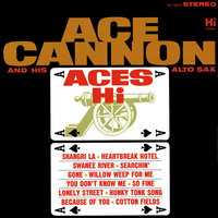 Aces Hi — Ace Cannon