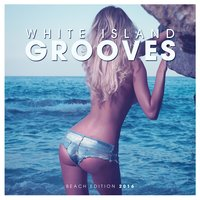 White Island Grooves - Beach Edition 2016 — сборник