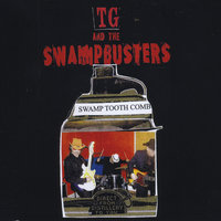 Swamp Tooth Comb — TG and the Swampbusters