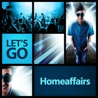 Let's Go — Homeaffairs