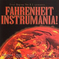 Fahrenheit Instrumania Level A — First Degree the D.E., Brotha Lynch Hung gives us... First Degree The D.E.