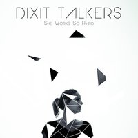 She Works so Hard — Dixit Talkers