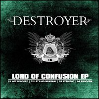 Lord Of Confusion — Destroyer