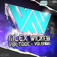 Voltage - Valerian — Alex Wicked