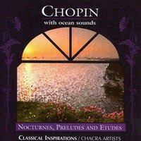 Chopin — CHACRA ARTISTS, Chacra New Age Ensemble