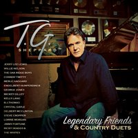 Legendary Friends & Country Duets — T.G. Sheppard