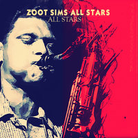 All Stars — Zoot Sims All Stars