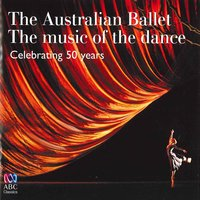 The Australian Ballet – The Music of the Dance: Celebrating 50 Years — сборник