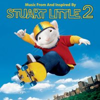 Music From and Inspired by Stuart Little 2 — сборник