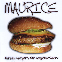 Turkey Burgers for Vegetarians — Maurice