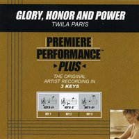 Glory, Honor And Power (Premiere Performance Plus Track) — Twila Paris