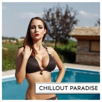 Chillout Paradise — сборник