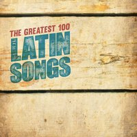 The Greatest Latin Songs — сборник