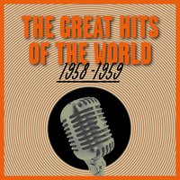 The Great Hits of the World 1958-1959 — сборник