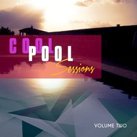 Cool Pool Sessions, Vol. 2 — сборник