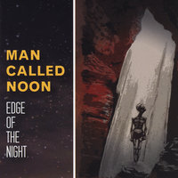 Edge of the Night — Man Called Noon