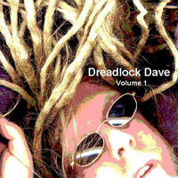 Dreadlock Dave, Vol. 1 — Dreadlock Dave