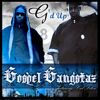 G'd Up — Gospel Gangstaz